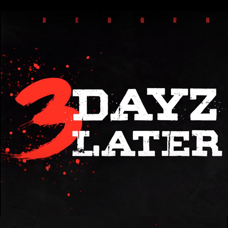 Reborn - 3 Dayz